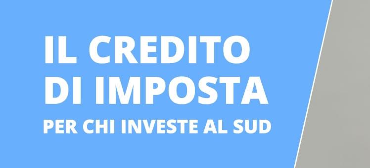 Credito d imposta - Investimenti al sud - Studio Silvestri - Commercialista